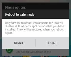how to take safe mode on android how to remove android virus in 3 simple steps tech advisor