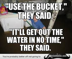 Laundry Room Viking Meme - laundry room viking use the bucket they said general