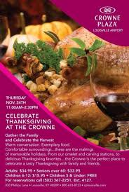 thanksgiving at thanksgiving at the crowne in louisville at crowne plaza hotel