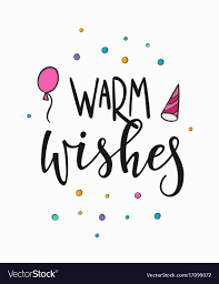 warm wishes lettering typography royalty free vector image