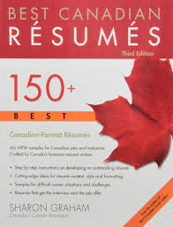 Best Style Resume by Best Canadian Resumes 150 Best Canadian Format Resumes Sharon