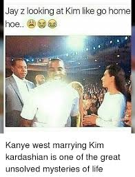 Kanye And Jay Z Meme - jay z looking at kim like go home hoe kanye west marrying kim