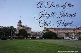 jekyll island club hotel a tour cosmos mariners destination jekyll island club hotel a tour cosmosmariners com