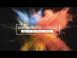 alan walker remix alan walker vs coldplay hymn for the weekend remix chords