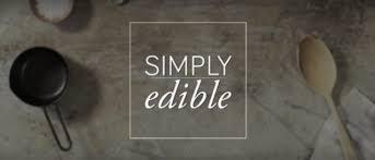 simply edible recipes 8 simply edible meals