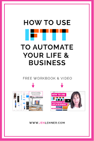 How Ro How To Use Ifttt To Automate Your Life And Business U2014 Jen Lehner