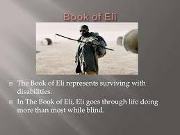 The Book Of Eli Was Eli Blind Man Vs Society