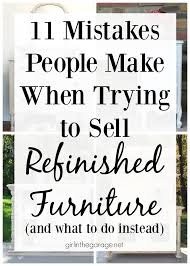 how to sell home decor online 11 mistakes people make when trying to sell refinished furniture