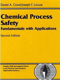 chemical process safety 2nd ed daniel a 1 crowl joseph f