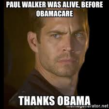 Walker Meme - paul walker meme generator