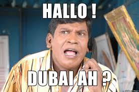 Dubai Memes - hallo dubai ah meme on imgur