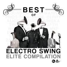 best of swing various best of electro swing elite compilation at juno