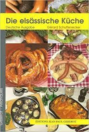cuisine d alsace amazon fr cuisine d alsace allemand gérard schuffenecker