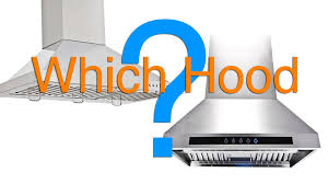 How to Choose The Right Range Hood Which Range Hood Do I Need