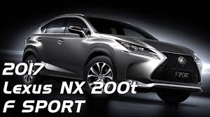 lexus nx 200t interior 2017 lexus nx 200t f sport interior exterior and drive youtube