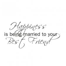 wedding quotes happily after getting married quotes quotesgram signs happiness