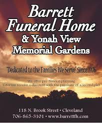 barrett funeral home yonah view memorial gardens dedicated to