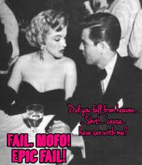 Marilyn Meme - marilyn monroe did you fall from heaven sassy meme epic fail
