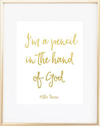 i u0027m a pencil in the hand of god print follow me print and my