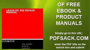lexus rx 300 repair manual video dailymotion