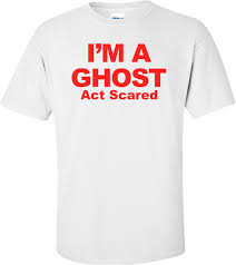 Halloween Shirt by I U0027m A Ghost Act Scared Halloween Shirt