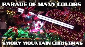dollywood christmas lights 2017 parade of many colors full show smoky mountain christmas dollywood
