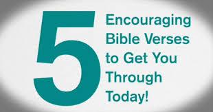 biblestudytools 5 encouraging bible verses