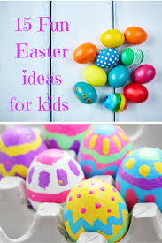 15 fun easter ideas for kids a fresh start on a budget