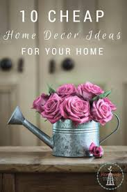 cheap home decor cheap home decor ideas to spruce up your home