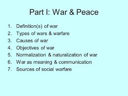 Types Meaning Part I War U0026 Peace Definition S Of War Types Of Wars U0026 Warfare