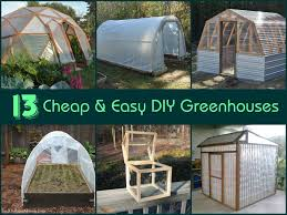 How To Make A Small Outdoor Shed by Cheap U0026 Easy Diy Greenhouses