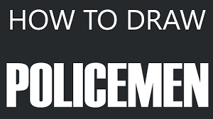 how to draw a policeman police officer drawing police cops
