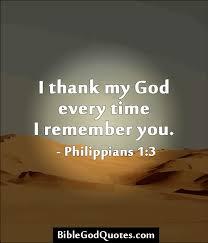 biblegodquotes i thank my god every time i