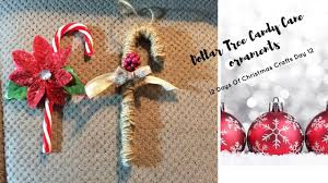 dollar tree candy cane ornaments day 12 of the 12 days of