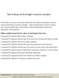 resume sample for technician top8sleeptechnologistresumesamples 150730081410 lva1 app6892 thumbnail 4 jpg cb 1438244091