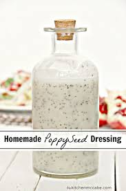 the best homemade poppy seed dressing the kitchen mccabe