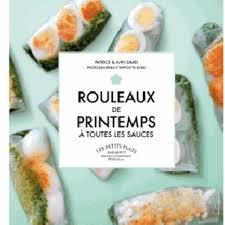 livre cuisine du monde rouleaux de printemps à toutes les sauces livre cuisines du monde