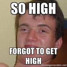 High Meme - how high get em meme 28 images meme maker get em brett meme