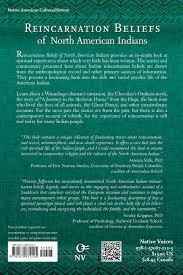 reincarnation beliefs of north american indians soul journey