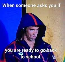Going Back To School Meme - haha sometimes i hate that question back to school humor back