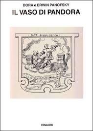 il vaso di pandora il vaso di pandora i mutamenti di un simbolo panofsky