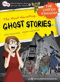Stories From Around The World Ghost Stories The United Kingdom Ghost Stories From
