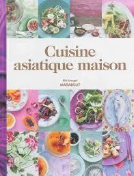 cuisine du monde marabout bill granger cuisine asiatique maison cuisine du monde livres