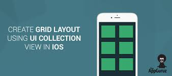 layout animation ios create grid layout using uicollectionview in ios