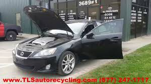 lexus is 250 y pipe parting out 2006 lexus is 350 stock 4037pr tls auto recycling