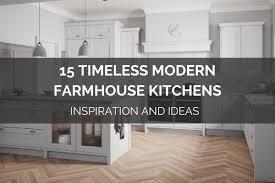 modern farmhouse kitchen cabinet colors 15 timeless modern farmhouse kitchens inspiration and ideas