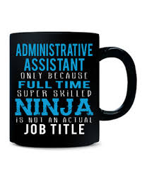 find a gift administrative assistant only because time