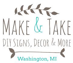 sign decor make take diy sign decor more make take diy sign