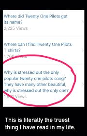 Kitchen Sink Twenty One Pilots Album by Best 25 Stressed Out Lyrics Ideas On Pinterest Twenty One