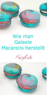 galaxy macarons pretty colorful don u0027t you think ingredients